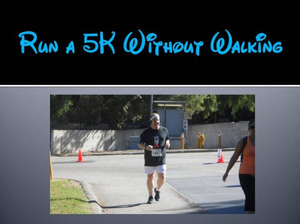 Run a 5K without Walking