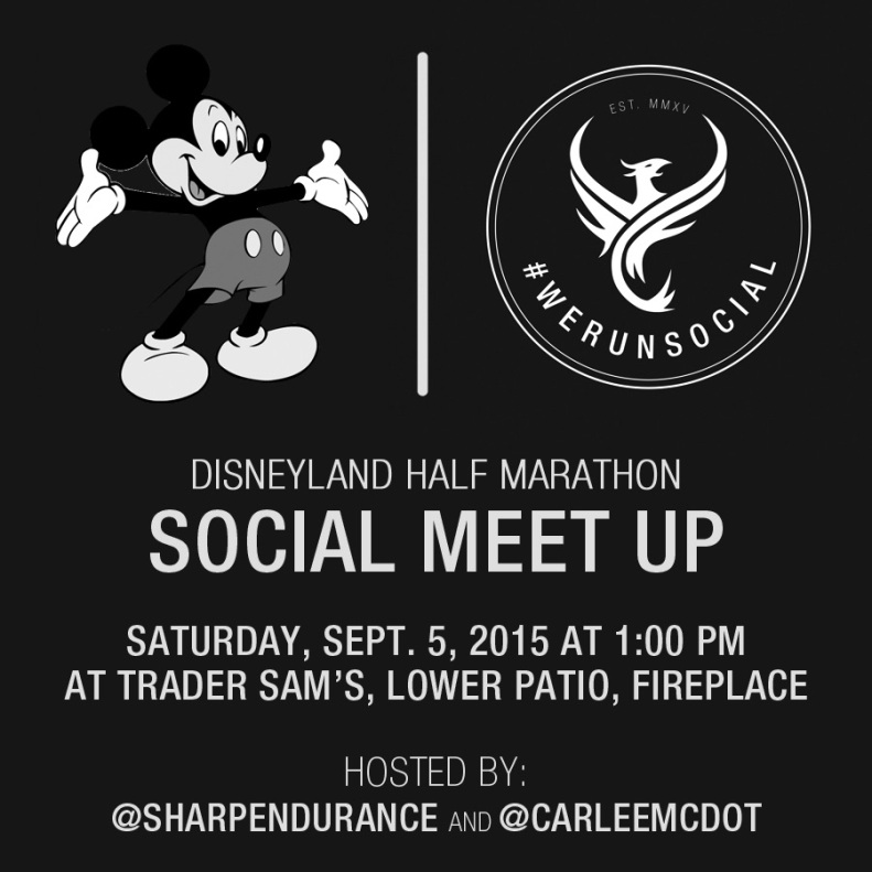 We Run Social Meet Up Disneyland Half